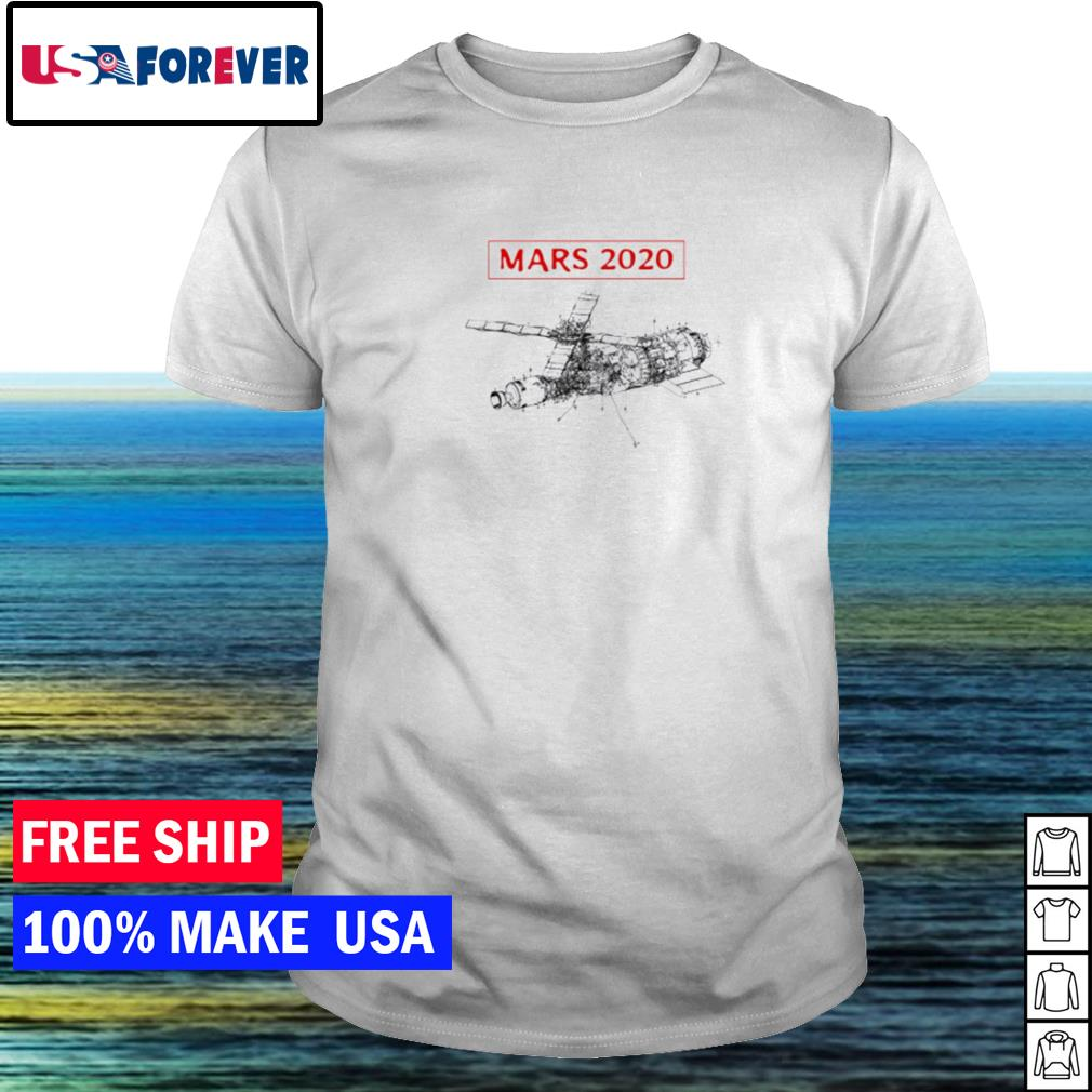 Spaceship mars 2020 NASA Shirt