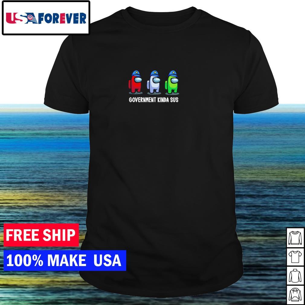 Among us government kinda sus shirt