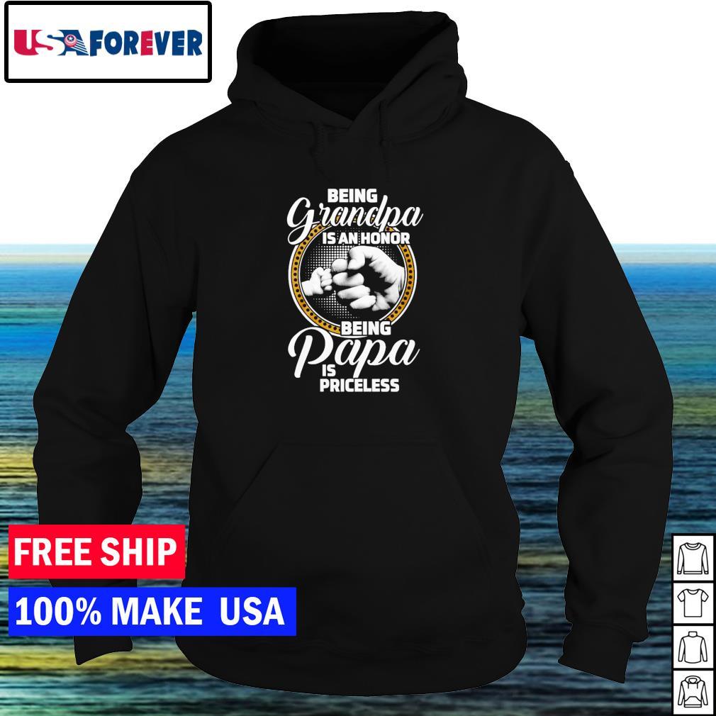 Being grandpa is an honor being papa is priceless s hoodie