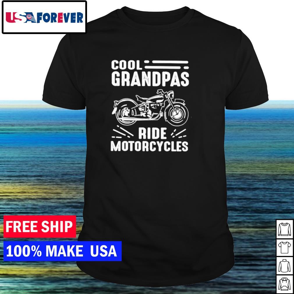 Cool grandpas ride motorcycle shirt