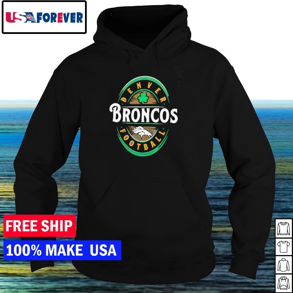 Denver Broncos Football happy St Patrick's Day s hoodie