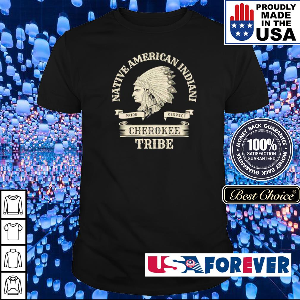 Native American Indian cherokee tribe shirt