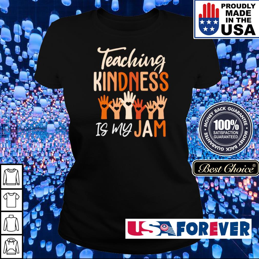Teaching kindness is my jam s ladies