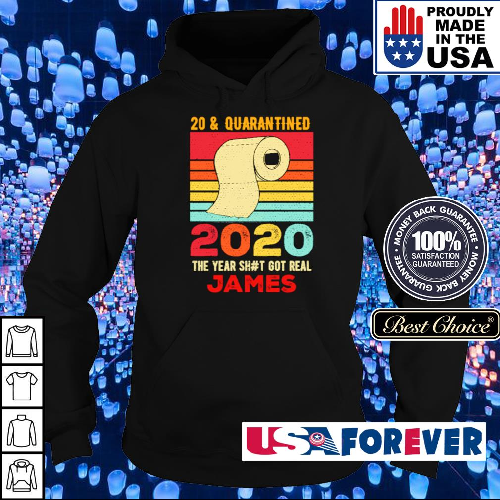 20 and quarantied 2020 the year shit got real James vintage s hoodie