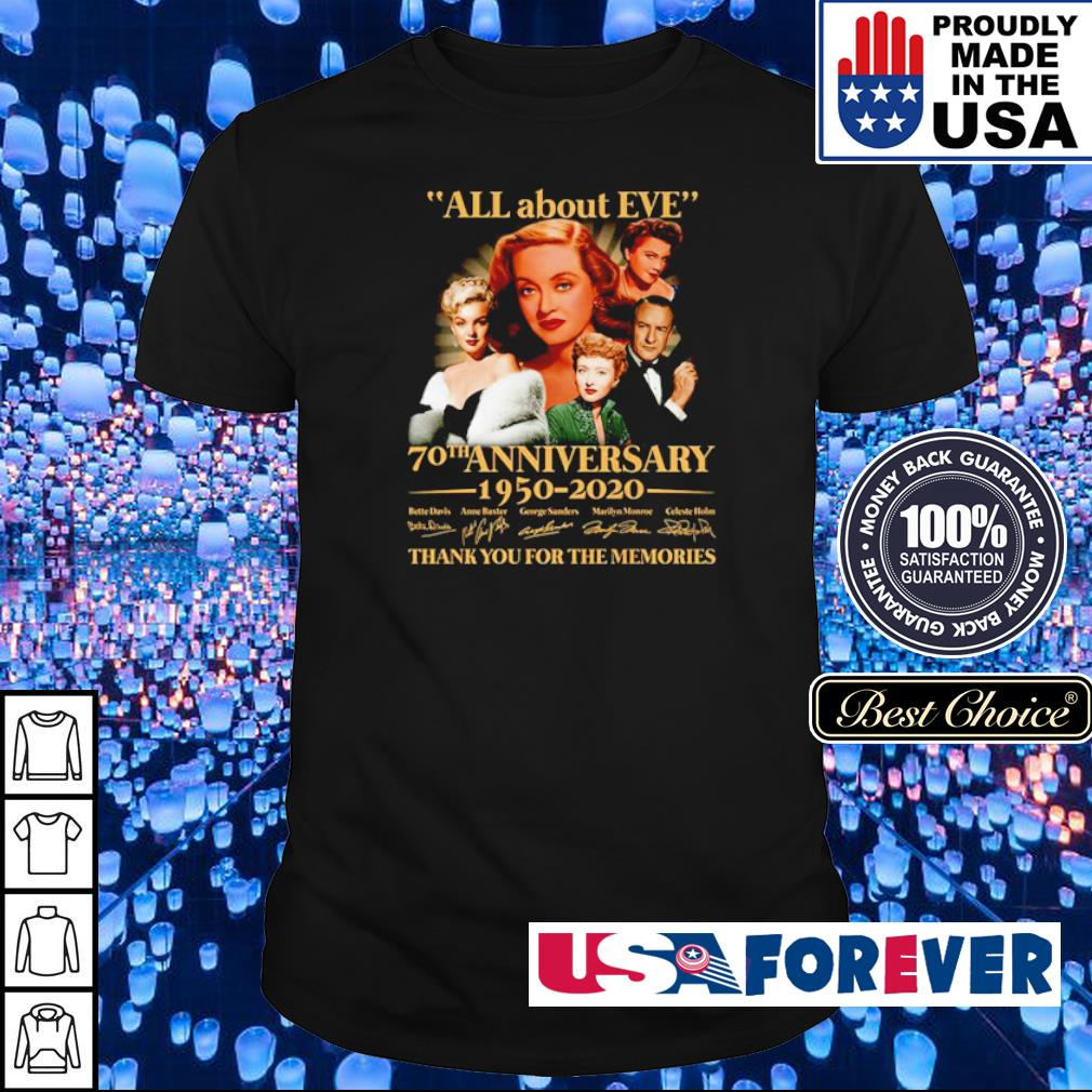 All about Eve 70th anniversary 1950 2020 thank you for the memories shirt
