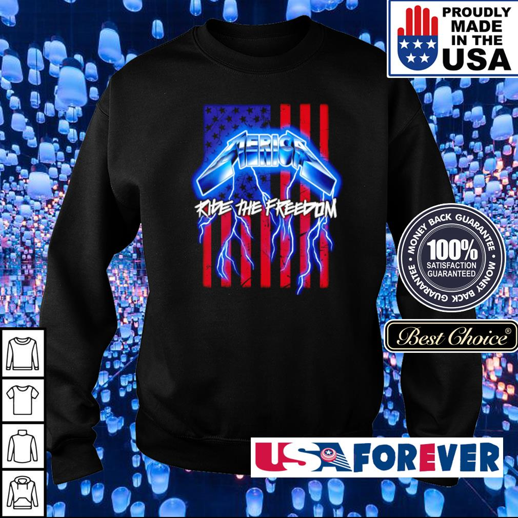 America Flag Ride The Freedom s sweater