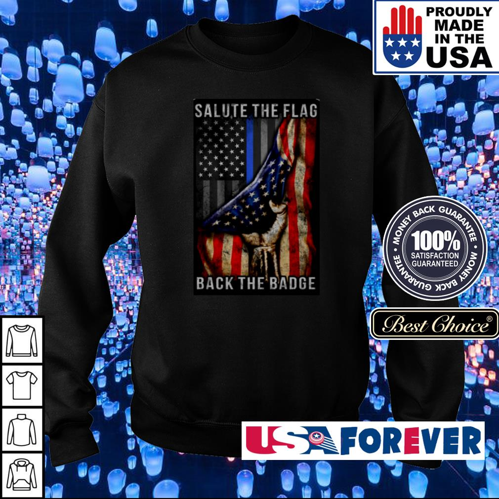 America Salute the flag back the Badge s sweater