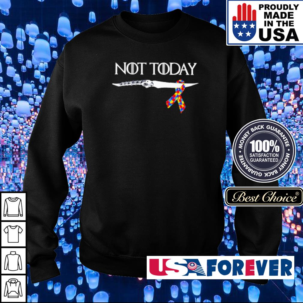 Autism Awareness knife not today s sweater