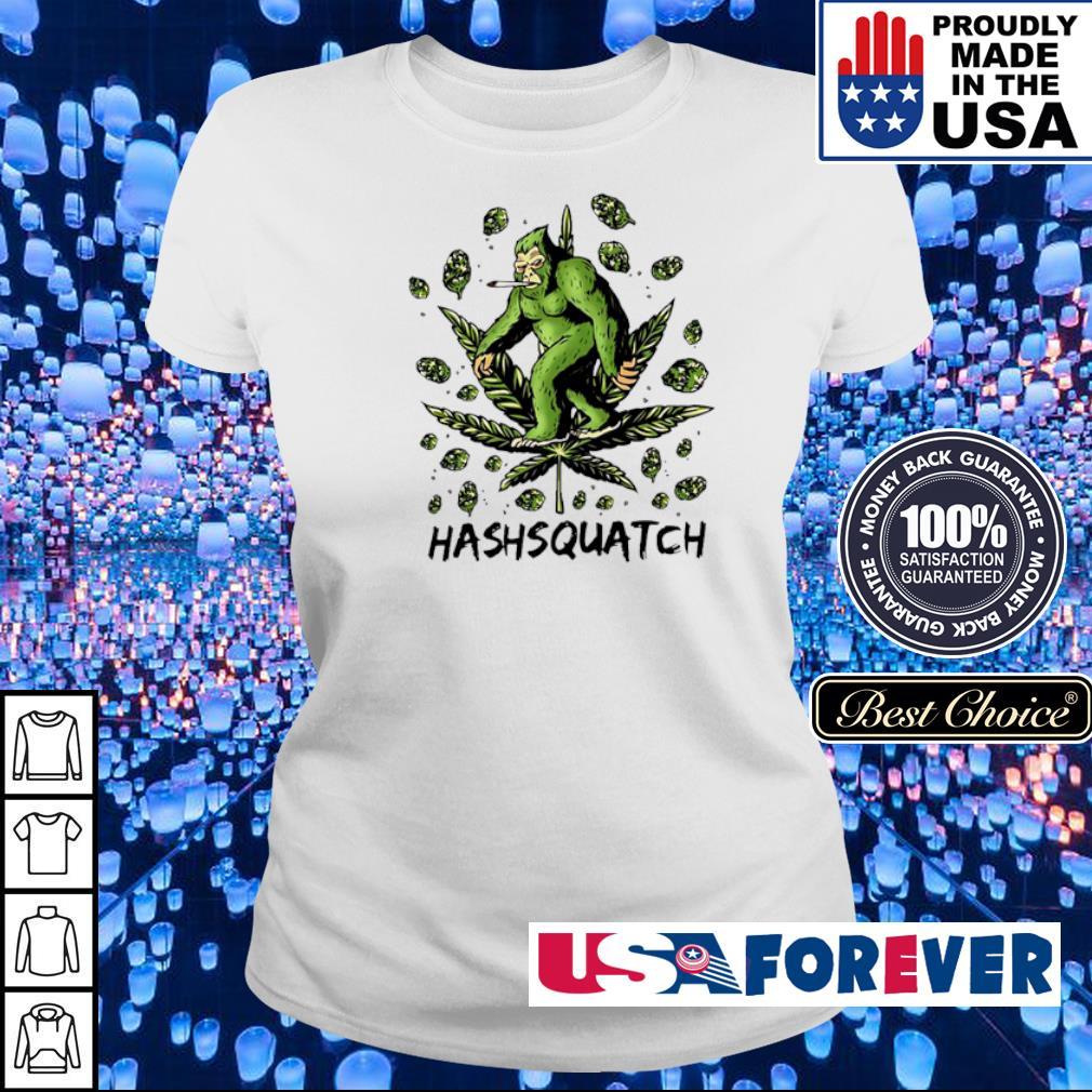 Awesome Bigfoor Hashsquatch s ladies