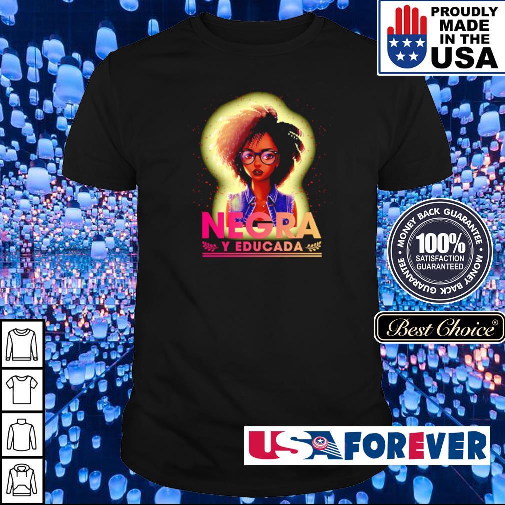 Awesome Negra Y Educada shirt