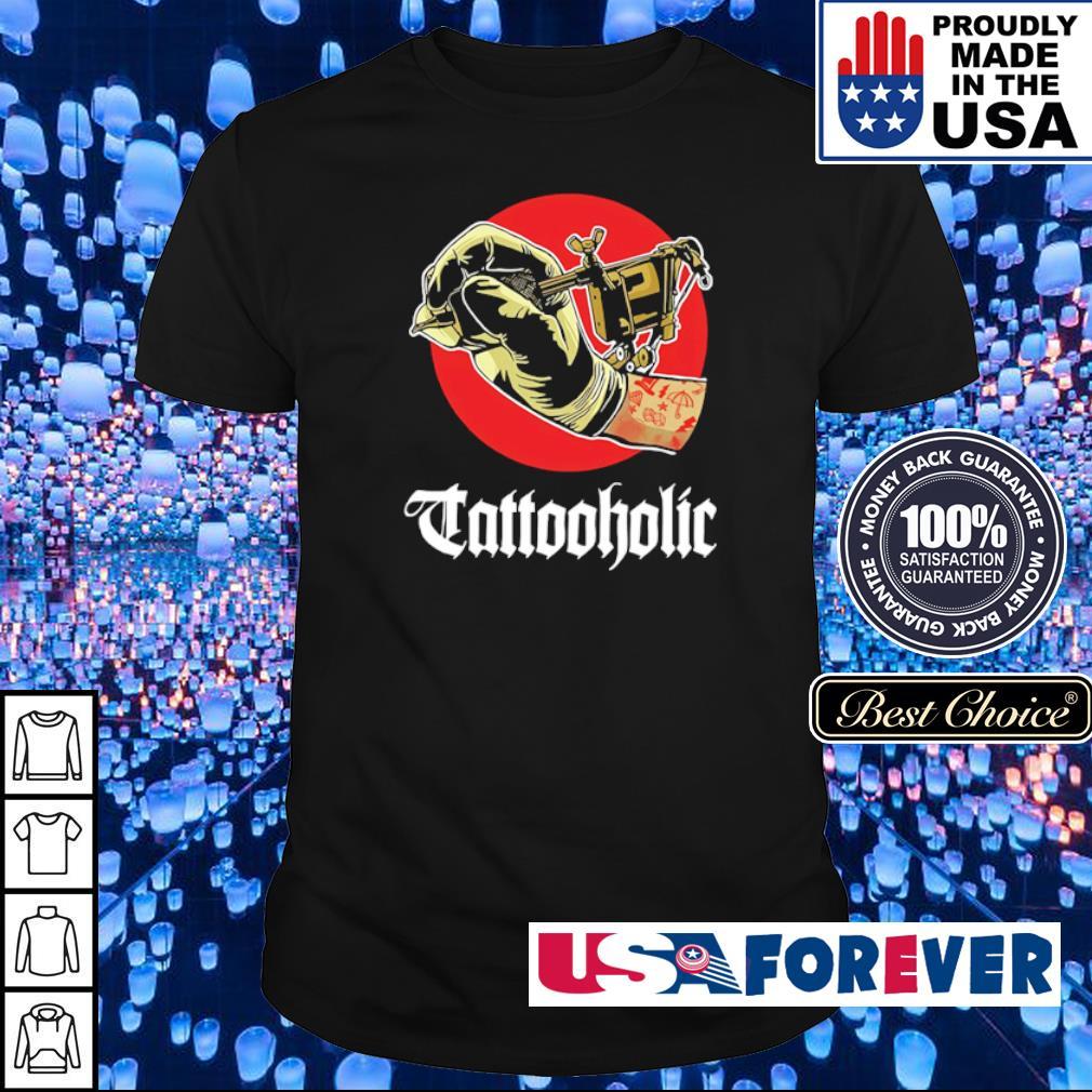 Awesome Tattooholic shirt