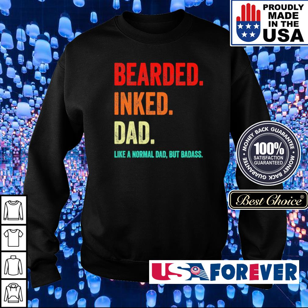 Bearded inked Dad like a normal dad but Badass s sweater