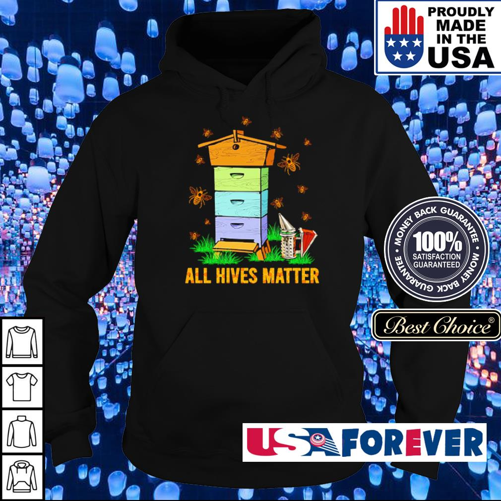Bee all hives matters s hoodie