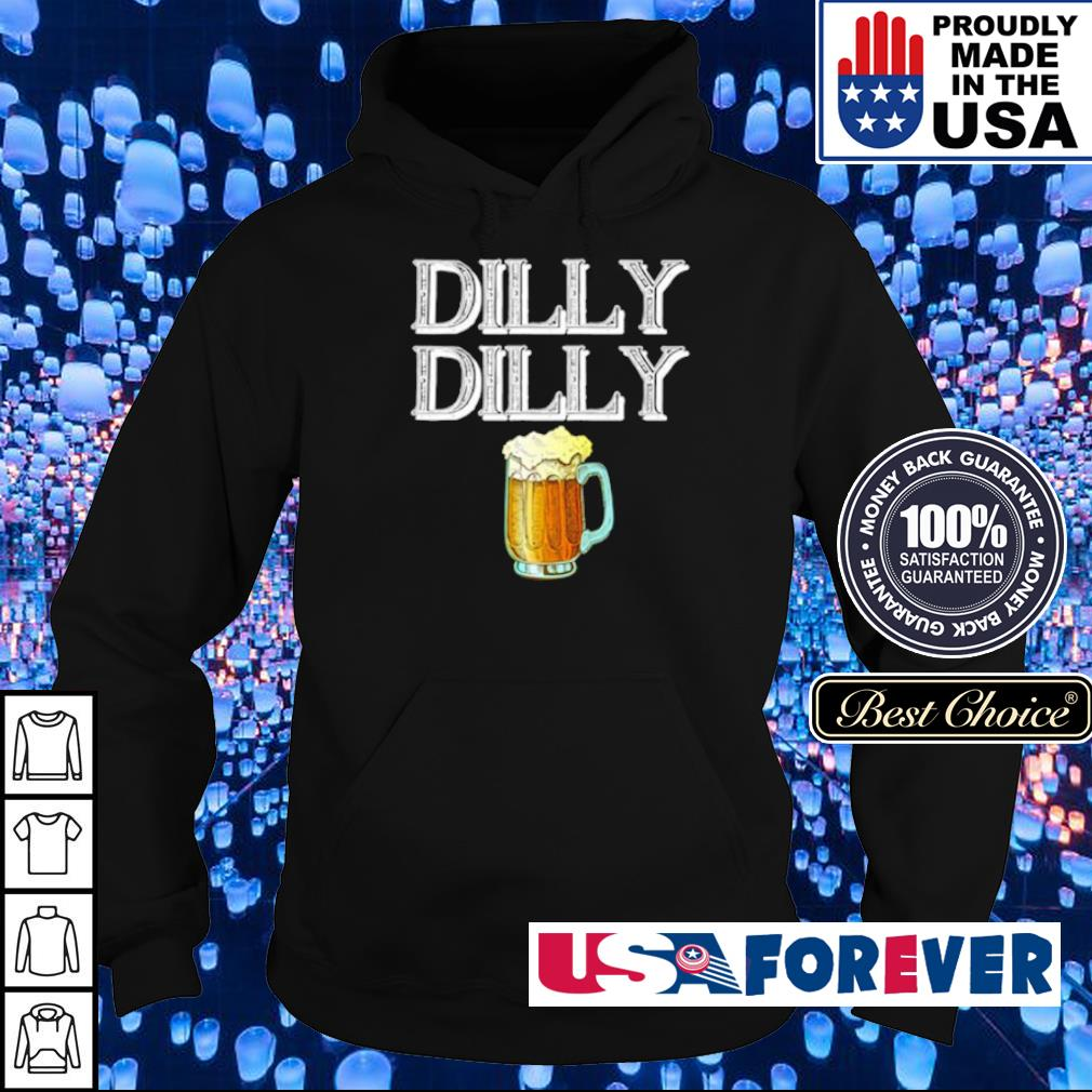 Beer dilly dilly s hoodie