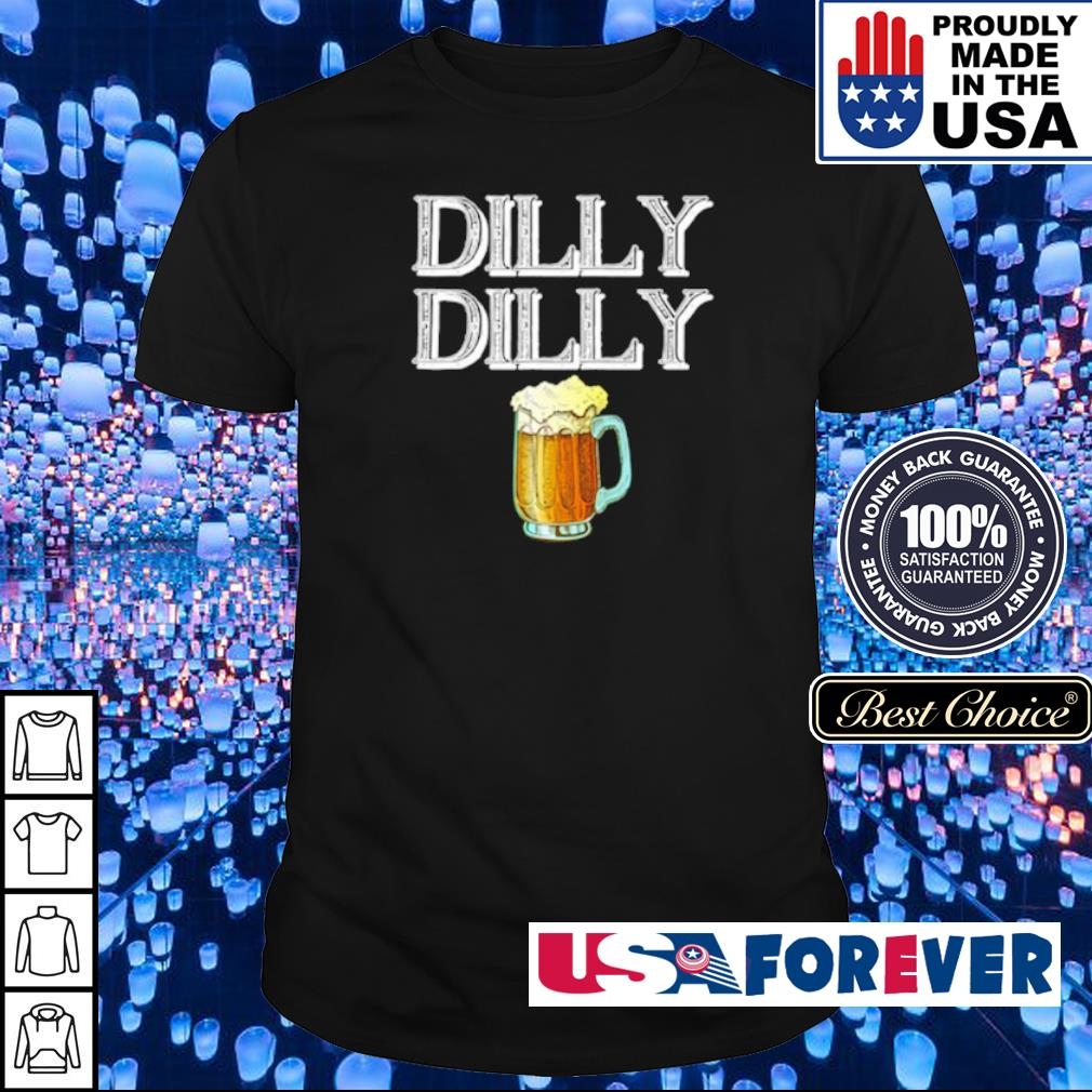 Beer dilly dilly shirt