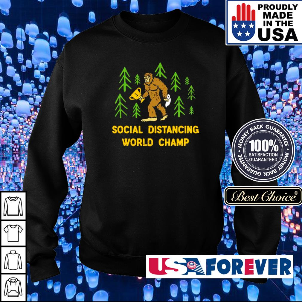Big Foot social distancing world champ s sweater