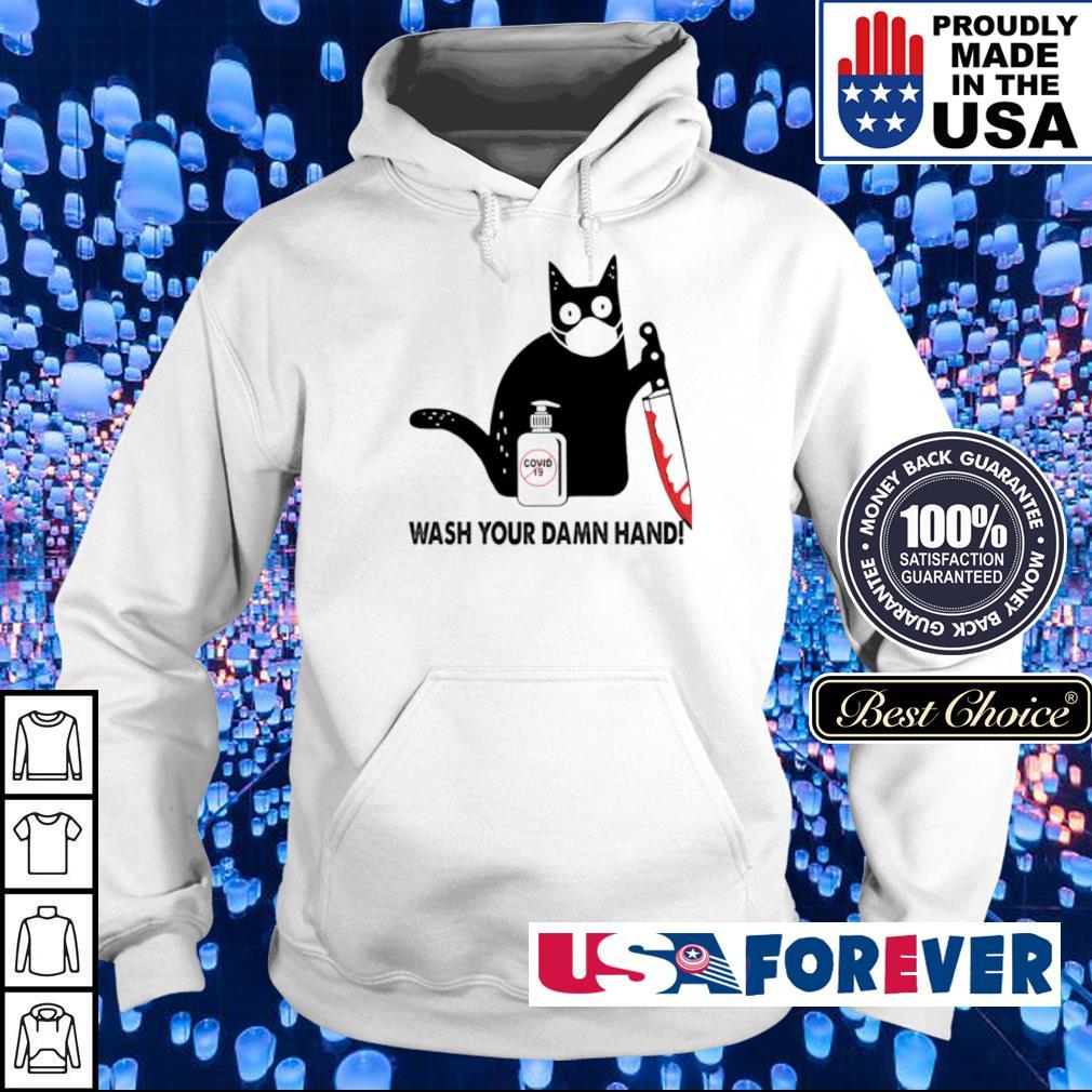 Black cat wash your damn hand s hoodie