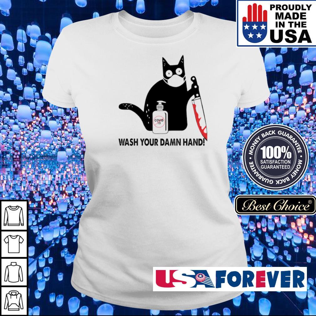 Black cat wash your damn hand s ladies
