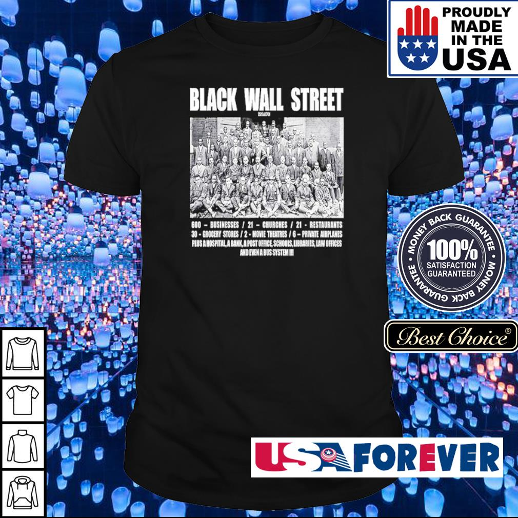 Black Wall Street 600 business 21 churches shirt