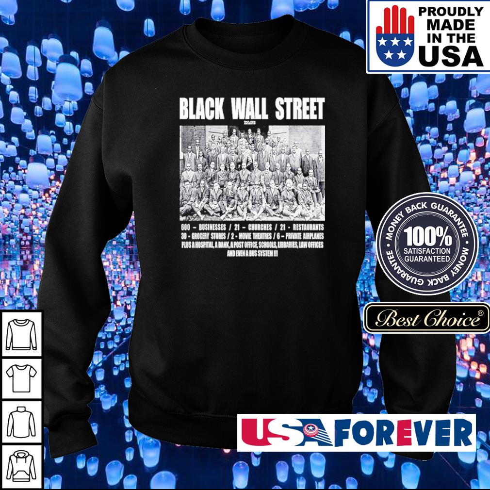 Black Wall Street 600 business 21 churches s sweater