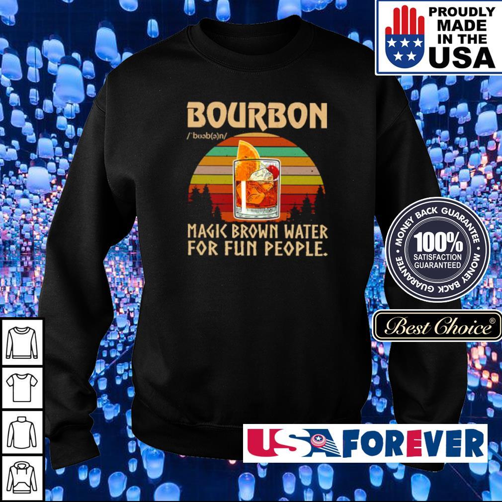Bourbon make brown water for fun people s sweater