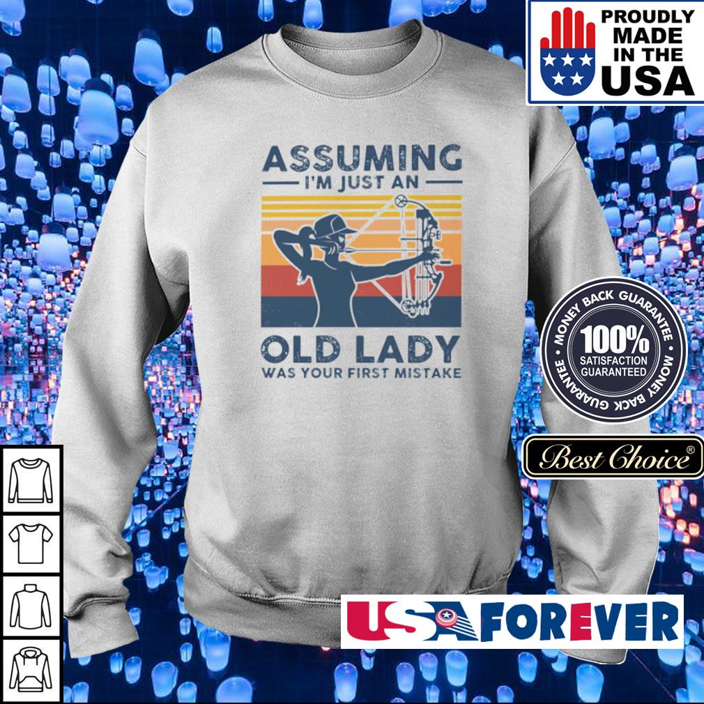 Bow assuming I'm just an old lady was your first mistake s sweater