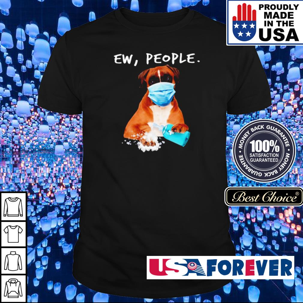Boxer wearing mask Ew People shirt