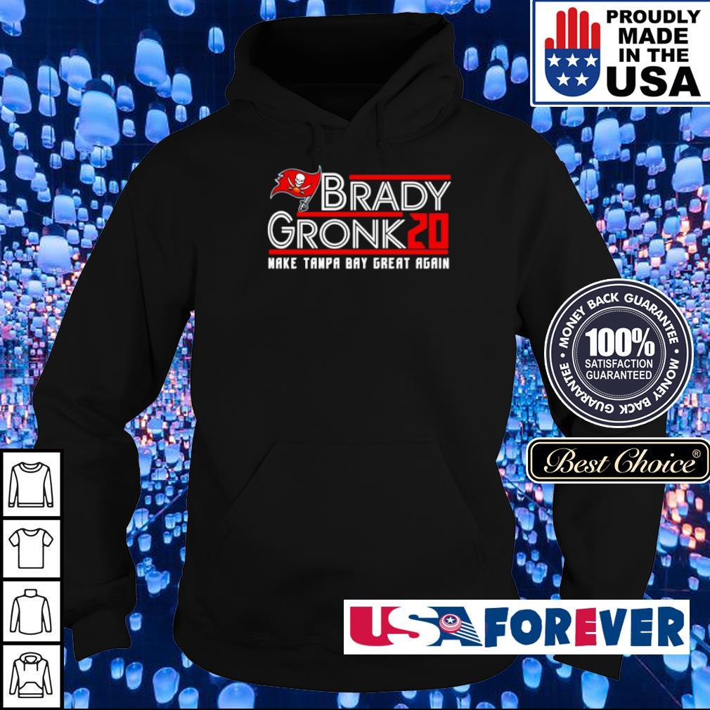 Brady Gronk 2020 make Tampa Bay great again s hoodie