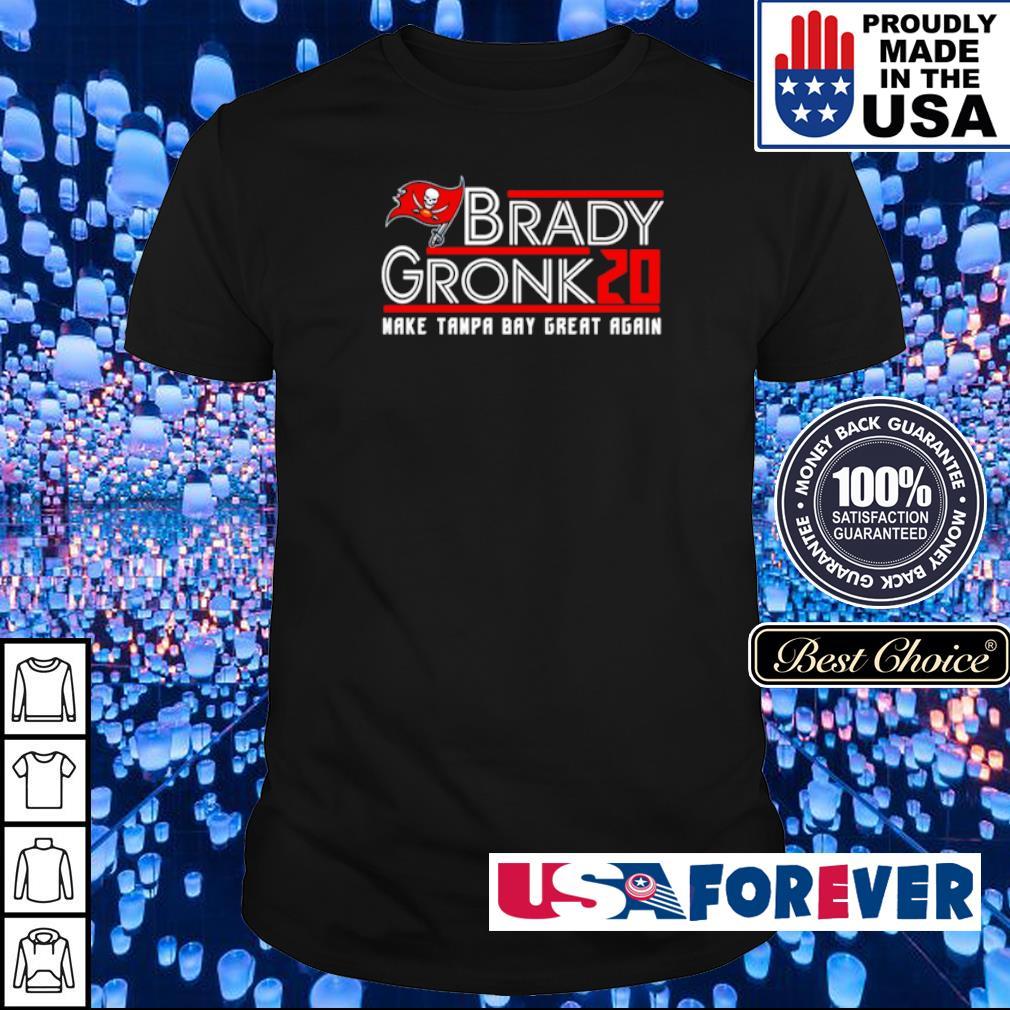 Brady Gronk 2020 make Tampa Bay great again shirt