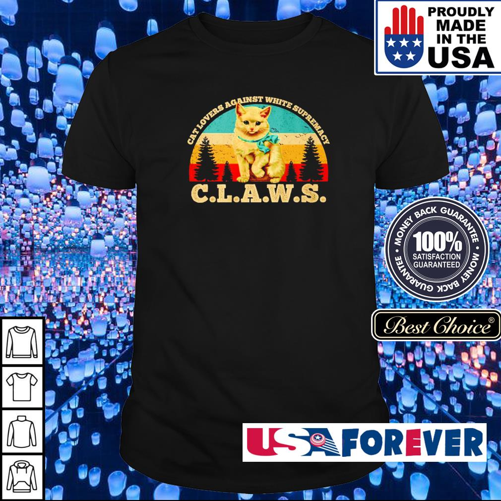 Cat lovers against white supremacy claws vintage shirt