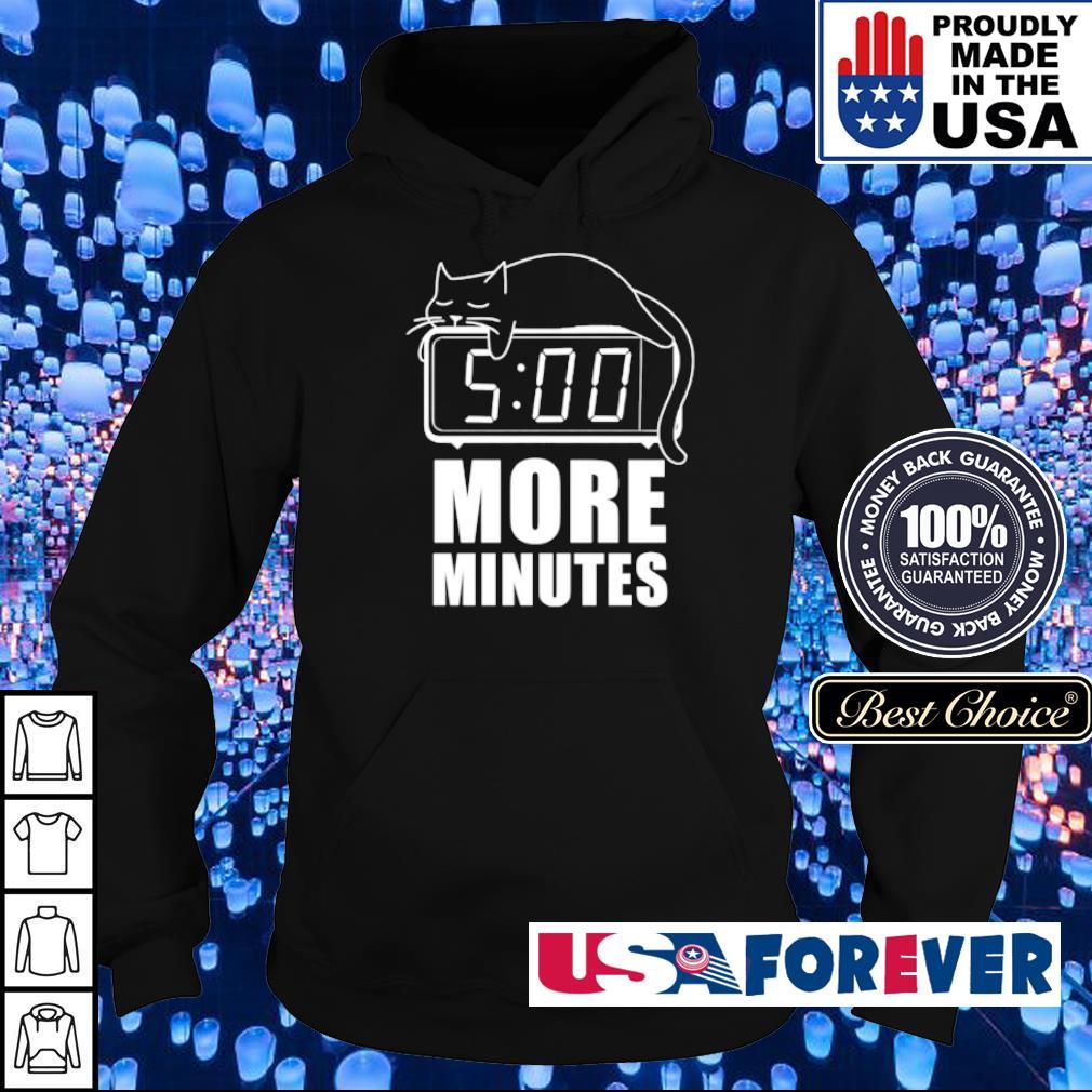 Cat sleep 5 more minutes s hoodie