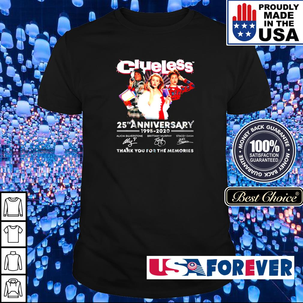 Clueless 25th anniversary 1995-2020 thank you for the memories shirt