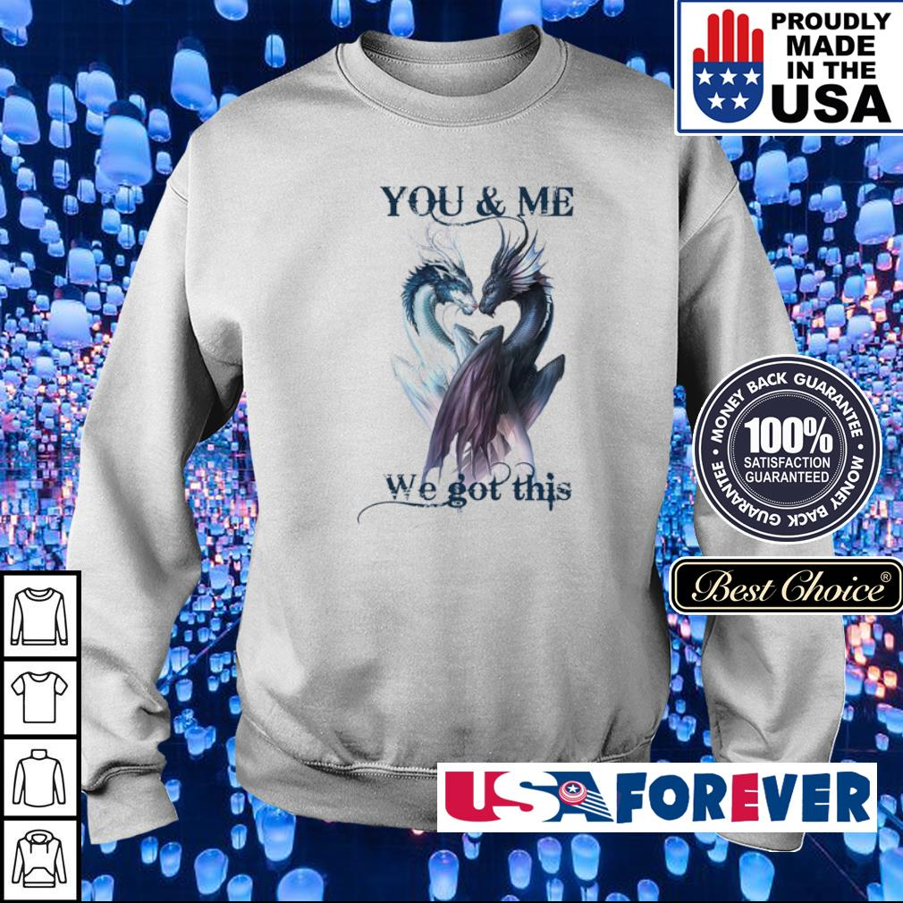 Couple dragon you and me we got this s sweater