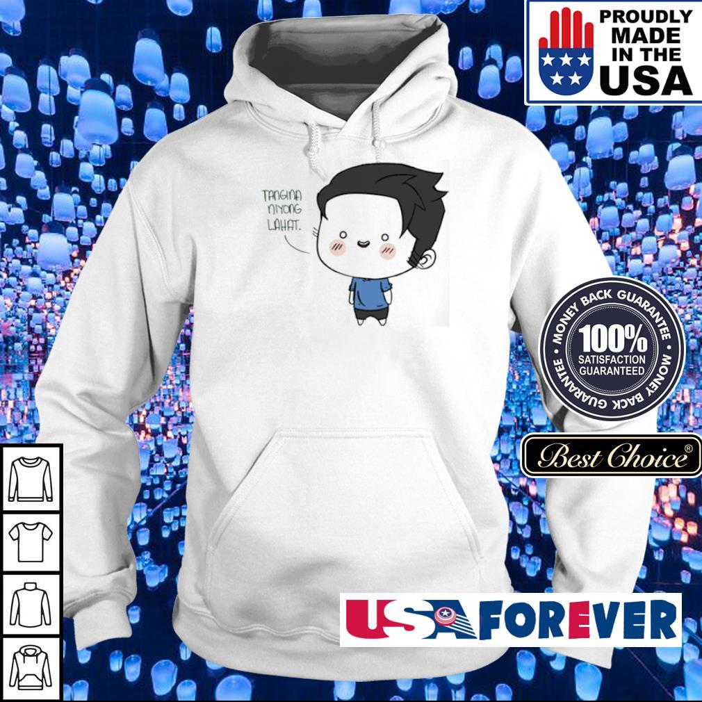 Cute boy Tangina Niyong Lahat s hoodie