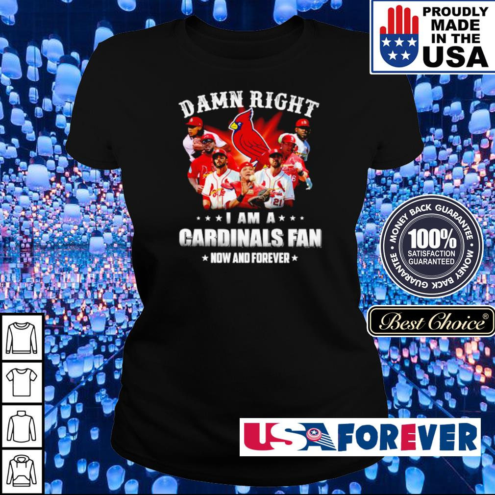 Damn right I am a Cardinals fan now and forever s ladies
