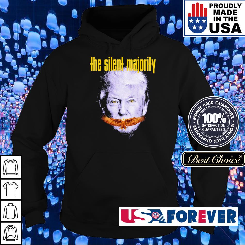 Donald Trump the silent majority s hoodie