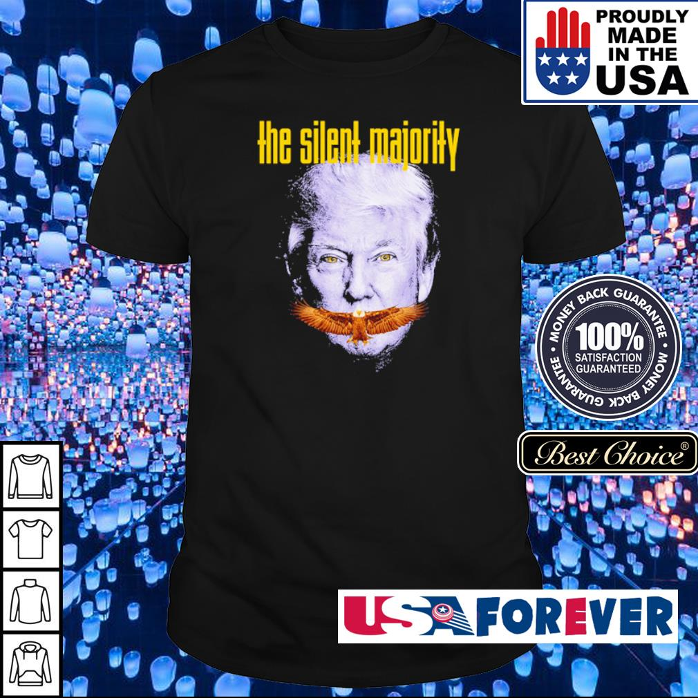 Donald Trump the silent majority shirt