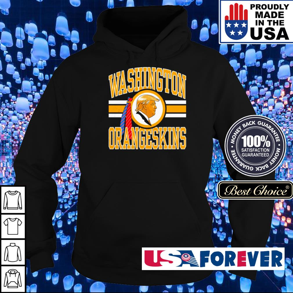 Donald Trump Washington Oraneskins s hoodie