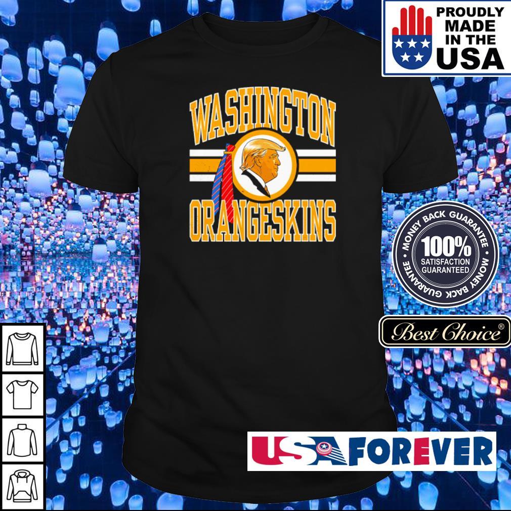 Donald Trump Washington Oraneskins shirt
