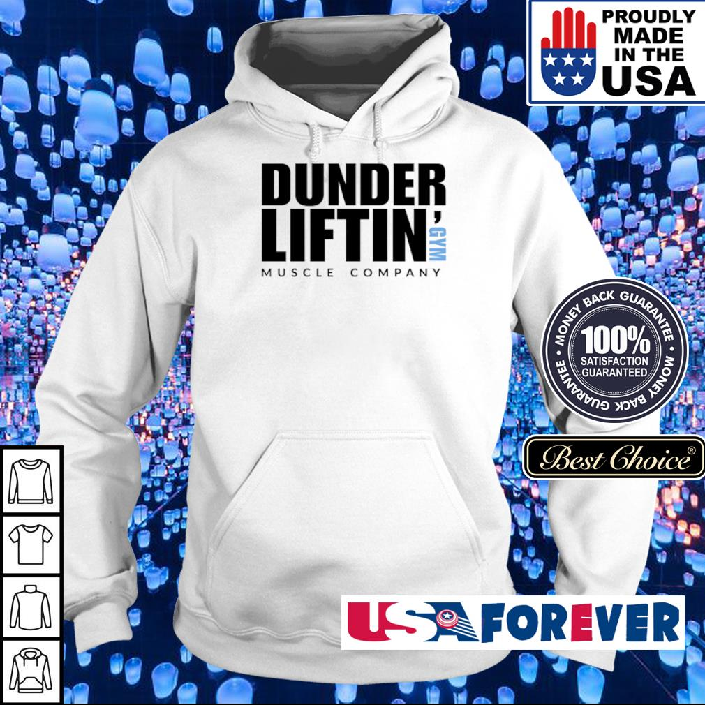 Dunder Liftin' GYM muscle company s hoodie