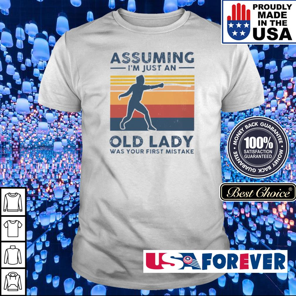Fencing assuming I'm just an old lady was your first mistake shirt