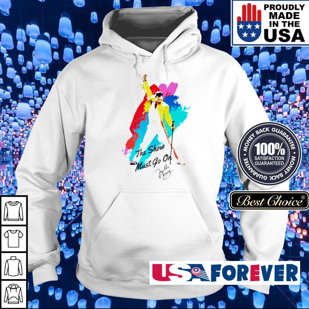 Freddie Mercury the show must go on signature s hoodie