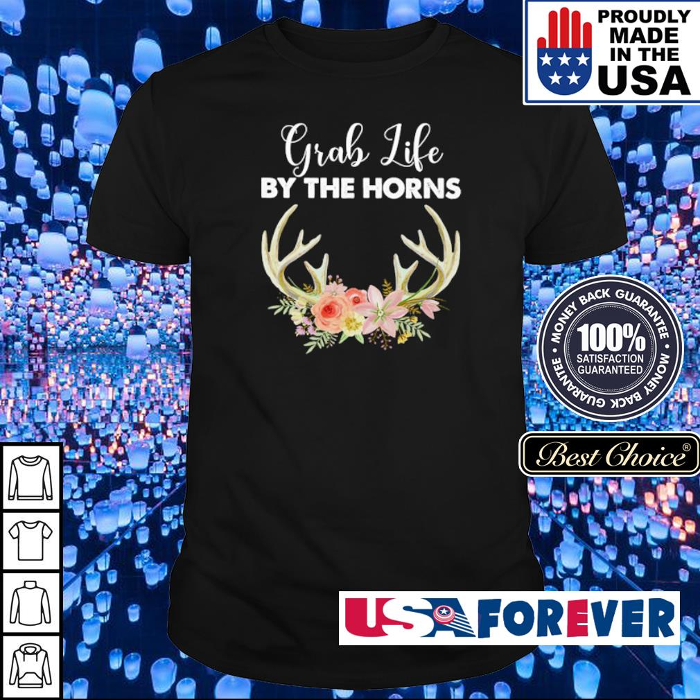 Grah life by the horns shirt