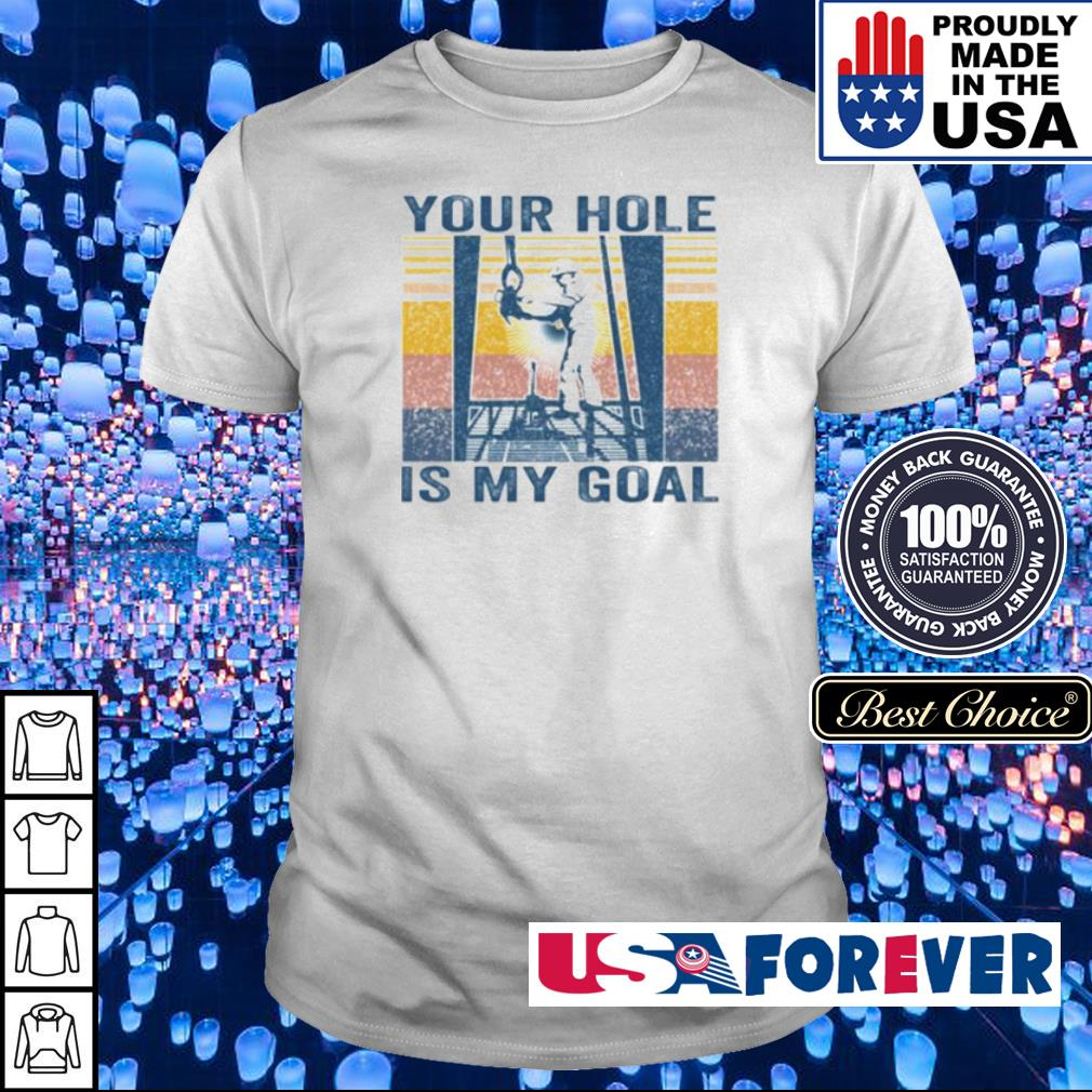 Hanging rope your hole is my goal shirt
