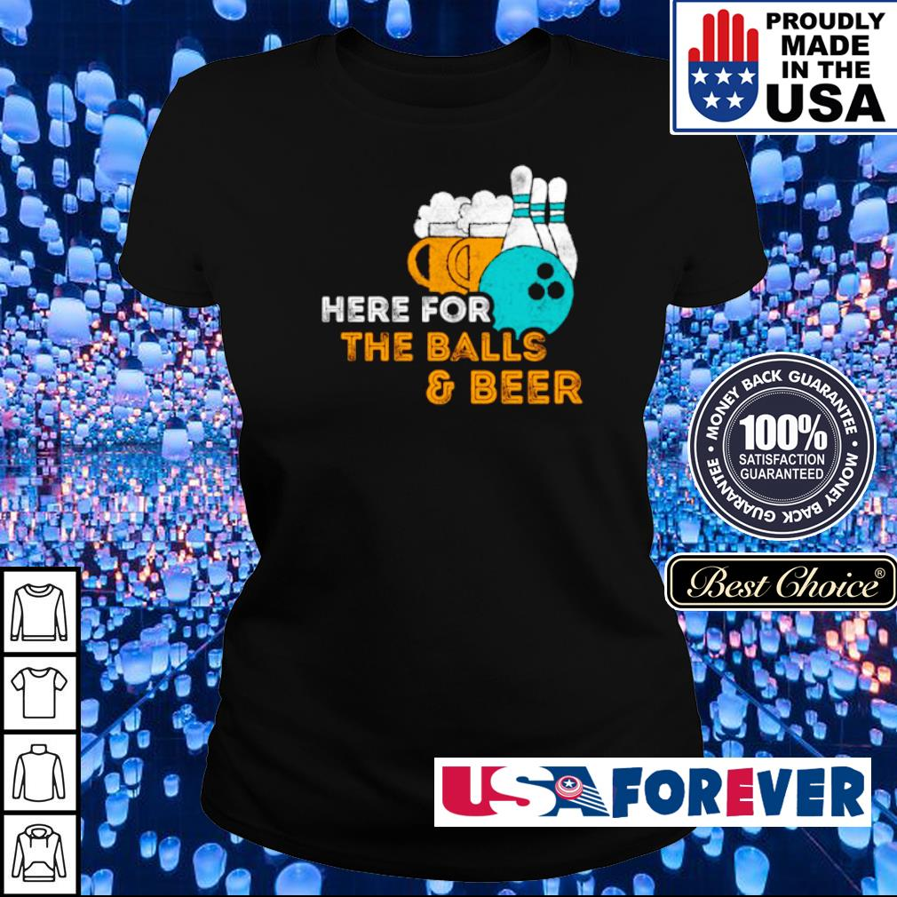 Here For The Balls & Beer Bowling Lover Pin s ladies