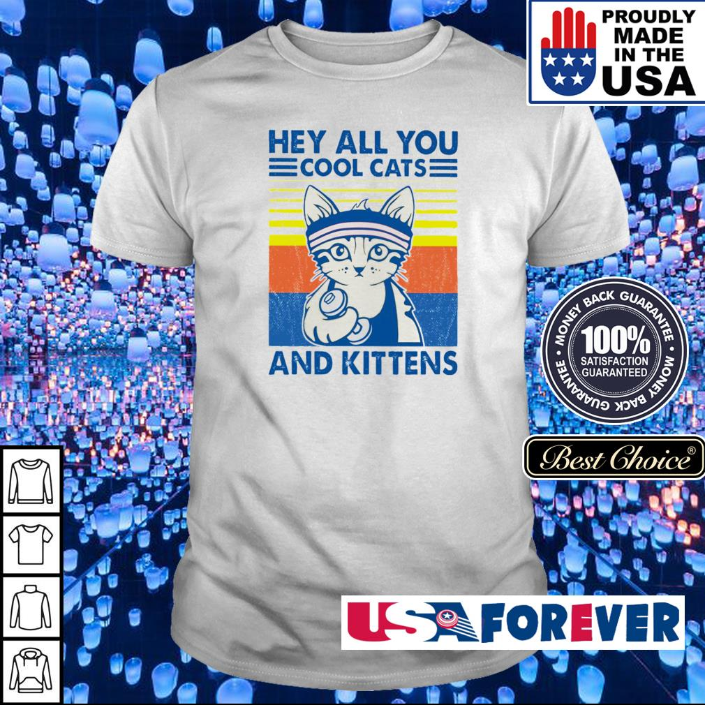 Hey all you cool cats and kittens vintage shirt
