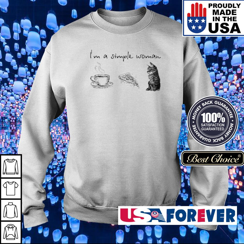 I'm simple woman tee pizza cat s sweater