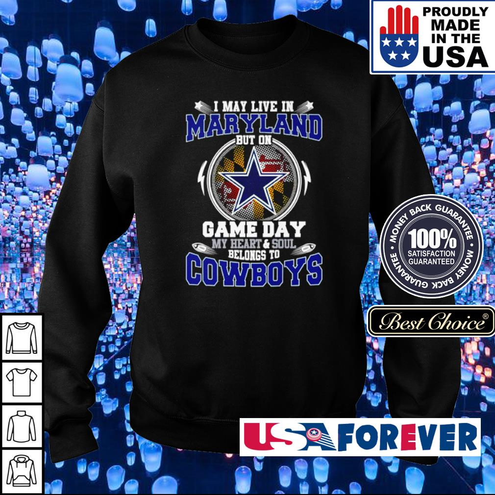 I may live in Maryland but on game day my heart and soul belongs to Dallas Cowboys s sweater