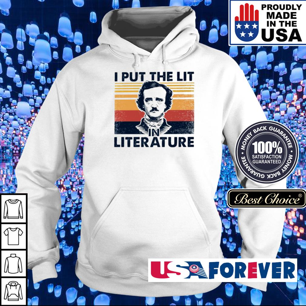 I put the lit in the literature s hoodie
