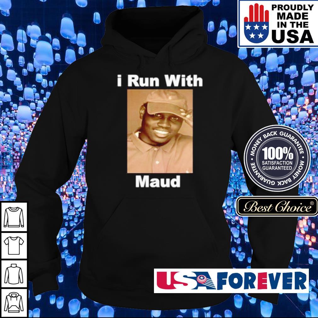 I run with Maud s hoodie